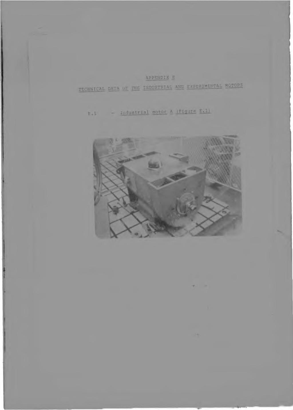 in Figure E.l - Photograph of industrial motor A.