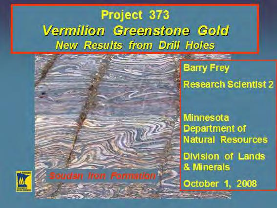 Minnesota s Vermilion Gold District