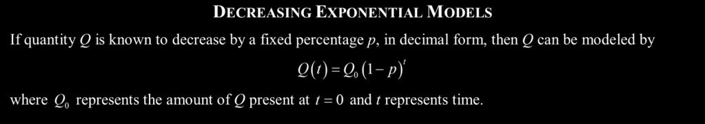 Decreasing eponentials are developed in the same way, but have the percent subtracted, rather than added, to the base of 100%.