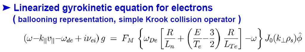 Derivation from the gyrokinetic equation ExB advection ( diffusion, always outward ) Thermo-diffusion ( direction mode dependent )