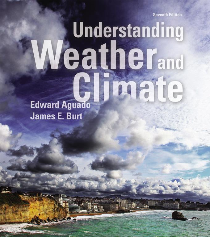 Chapter 15 Lecture Understanding Weather and Climate Seventh Edition Earth s