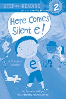 That Sneaky Silent E! In the STEP INTO READING book Here Comes Silent E!, a young boy named Silent E magically changes objects wherever he goes.