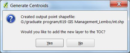 6. Yes on pop-up GUI to add shapefile to layers 7.