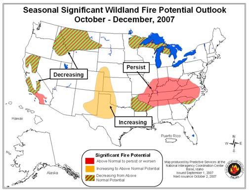 Below normal fire potential is forecast for portions of Texas, the Pacific Northwest coast and southern Nevada.