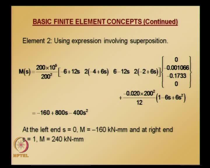 (Refer Slide Time: 26:41) Element 2 the first part is interpolation using finite element shape functions; second part is coming from fixed-end moment correction.