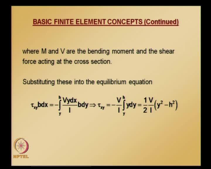 (Refer Slide Time: 39:57) Here, capital M and capital V are bending moment and shear force acting at the cross section. Substituting these into equilibrium equation, we get this one by simplifying.