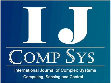 International Journal of Complex Systems Computing, Sensing and Control Vol. 2, No. 1-2, pp. 1-8, 2014 Copyright 2014, TSI Press Printed in the USA.