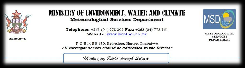 2017-18 SEASONAL RAINFALL FORECAST FOR ZIMBABWE METEOROLOGICAL SERVICES DEPARTMENT 28 August 2017 THE ZIMBABWE NATIONAL CLIMATE OUTLOOK FORUM Introduction The Meteorological Services Department of
