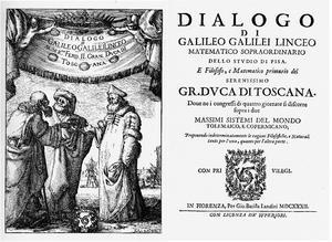 Dialogue Concerning the Two Chief World Systems (1632) aka Dialogue on the Ebb and Flow of the Sea Another