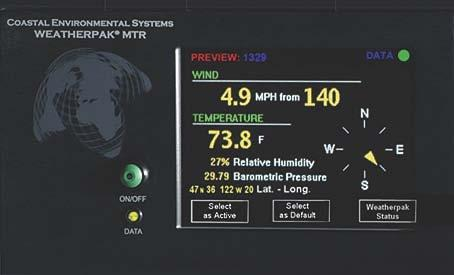 Additional Touch Screens Preview Screen Displays data from any station listed on the WEATHERPAK s