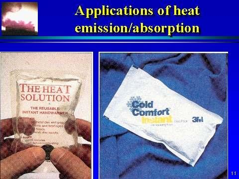 Hot and cold packs: MgSO 4 (s) NH 4 NO 3 (s) Mg 2+ (aq) + SO 4 2-