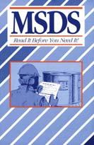 Practical Tips Have Your MSDS Book Located: Where employees are working In the office At order placement request MSDS Add a Check box on your PO Form Procedure for reviewing MSDS Book when checking