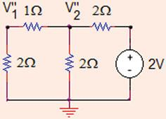 : i X ¼ A; V 0 ¼ X A¼ V V 0 ¼ == ½ ð þ Þ ¼ ð==þ ¼ X A¼ V: (b) Kill the current source as shown in Fig..8.