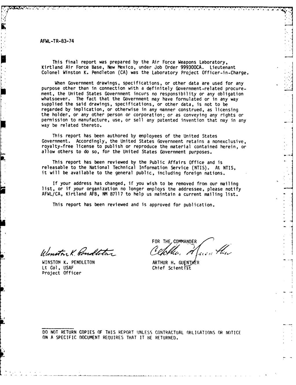 77 * AFWL-TR-83-74 This final report was prepared by the Air Force Weapons Laboratory, Kirtland Air Force Base, New Mexico, under Job Order 999300CA. Lieutenant Colonel Winston K.
