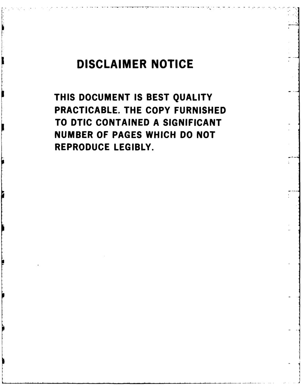 DISCLAIMER NOTICE THIS DOCUMENT IS BEST QUALITY PRACTICABLE.