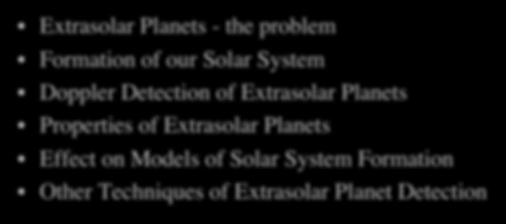 Properties of Extrasolar Planets Effect on Models of Solar