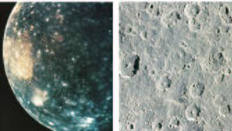 Callisto It is similar to Ganymede in composition but is more heavily cratered.