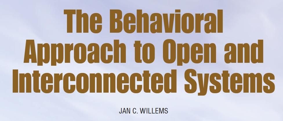 Behaviors (Willems) Linear behaviors (a mature theory) (V, B) V T!