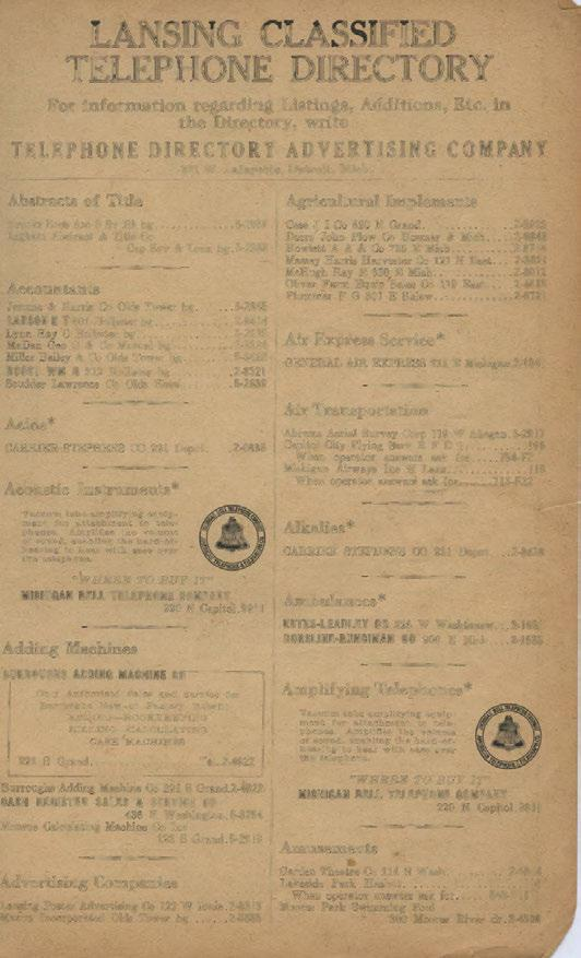 LANSING CLASSIFIED TELEPHONE DIRECTORY For information regarding Listings, Additions, Etc. in the Directory, write TELEPHONE DIRECTORY ADVERTISING COMPANY 321 W. Lafayette, Detroit, Mich.