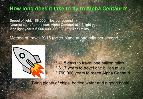 Scientific Notation = powers of 10 to write very large or small numbers è Nearest star to our sun is Alpha Centauri (4.