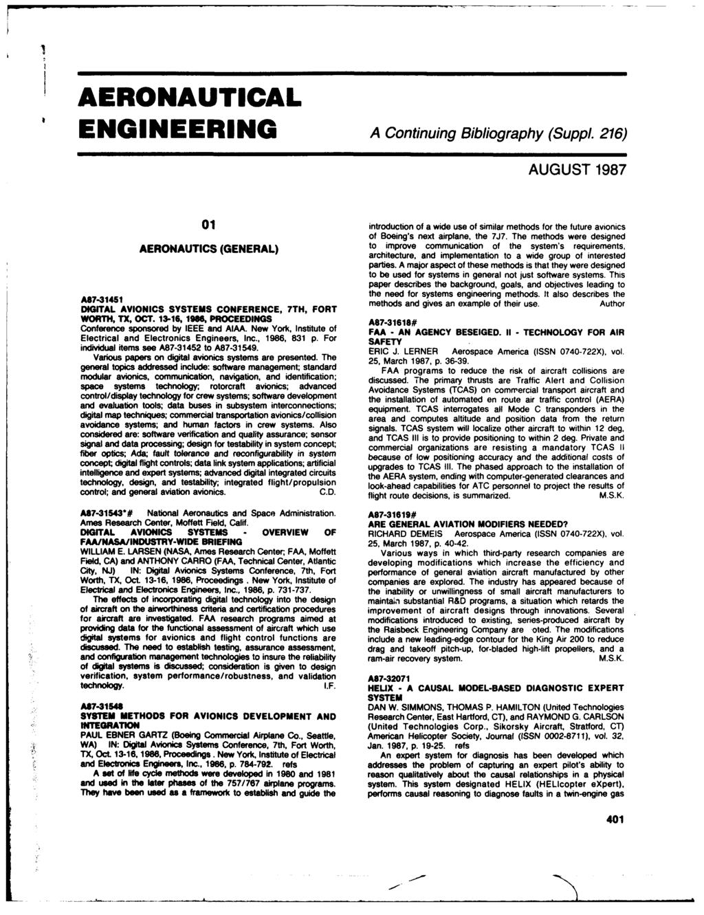 AERONAUTICAL ENGINEERING A Continuing Bibliography (Suppl. 216) AUGUST 1987 01 introduction of a wide use of similar methods for the future avionics of Boeing's next airplane, the 7J7.