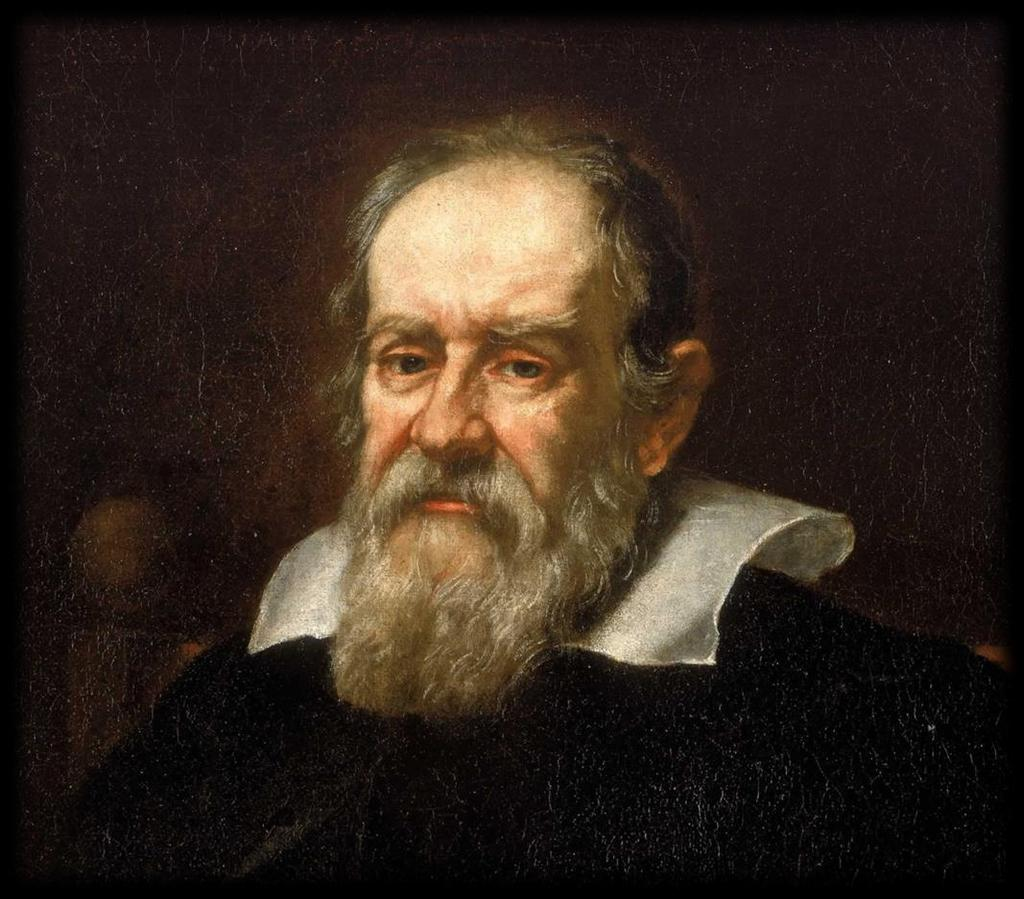 Galileo Galilei After playing with some pieces of