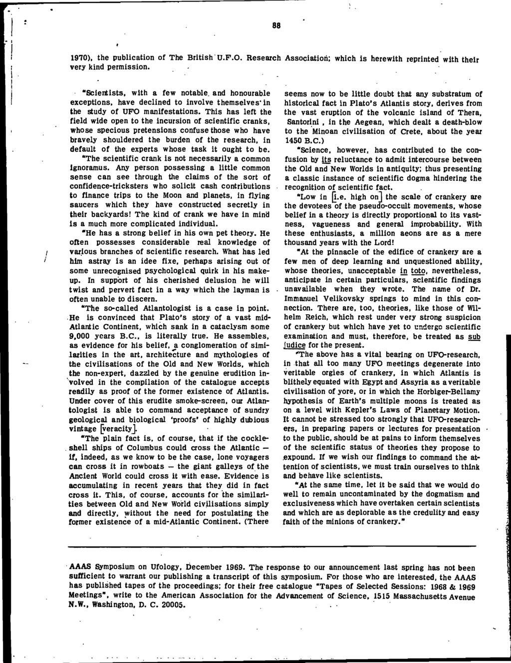 "88 I! I 1970), the publication of The British U.F.0. Research Association; which is herewith reprinted with their very kind permission. I i ""Scientists, with a few notable."