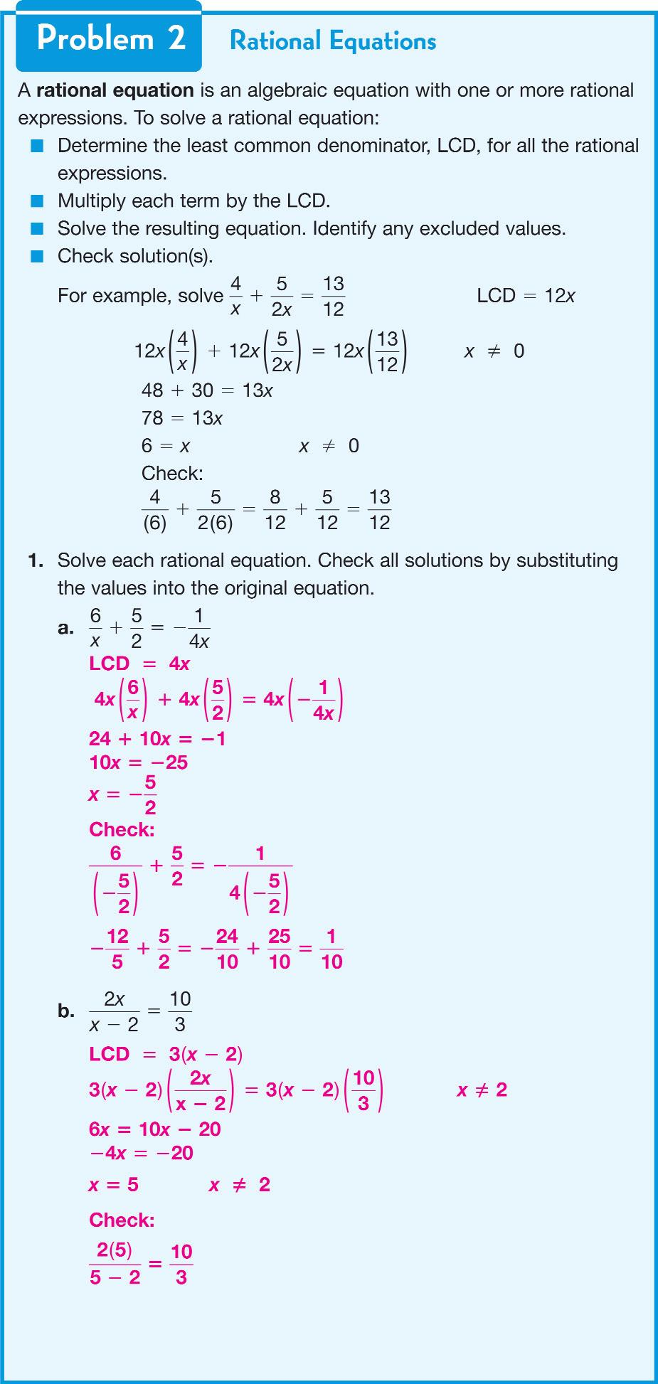 Explore Together Problem 2 Students are given the definition of rational equations as algebraic equations with one or more rational expressions.