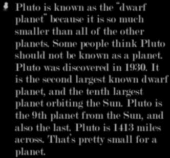 It is the second largest known dwarf planet, and the tenth largest