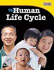 Guided Reading: N 32 Pages The Human Life Cycle by Jennifer Prior (2013) Find out what sets the human life cycle apart from other living things in this fascinating,