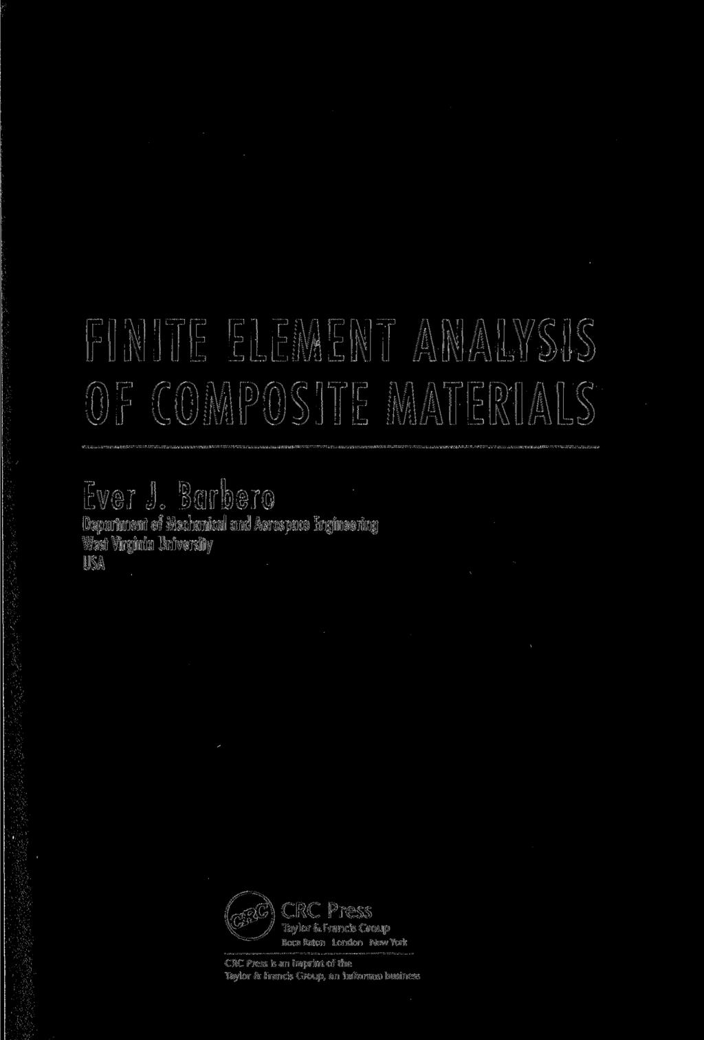 FINITE ELEMENT ANALYSIS OF COMPOSITE MATERIALS Ever J.