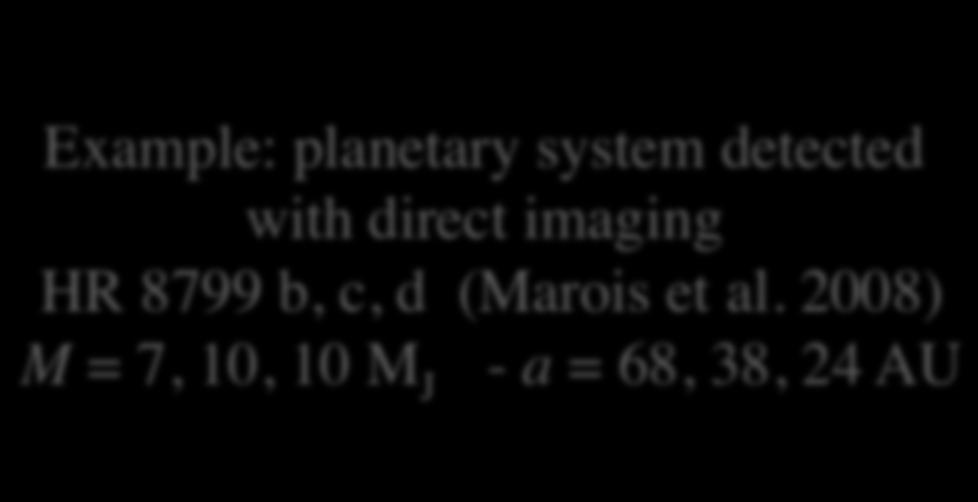 2008) M = 7, 10, 10 M J - a = 68, 38, 24 AU Infrared bands 1 3 Characterization of planetary atmospheres