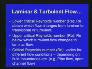 larger the Reynolds number is larger then we can see that inertial forces dominant over viscous forces and then finally the flow is becoming turbulent. This is what is happening.