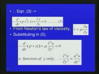 (Refer Slide Time: 50:37) Earlier, we have seen the Newton s law of viscosity as tow is equal to mu into del u by del y.