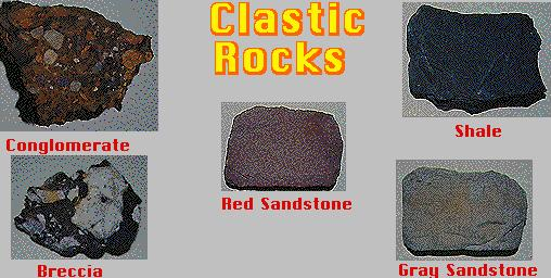 Clastic rocks made of cemented sediments are classified by their grain sizes.