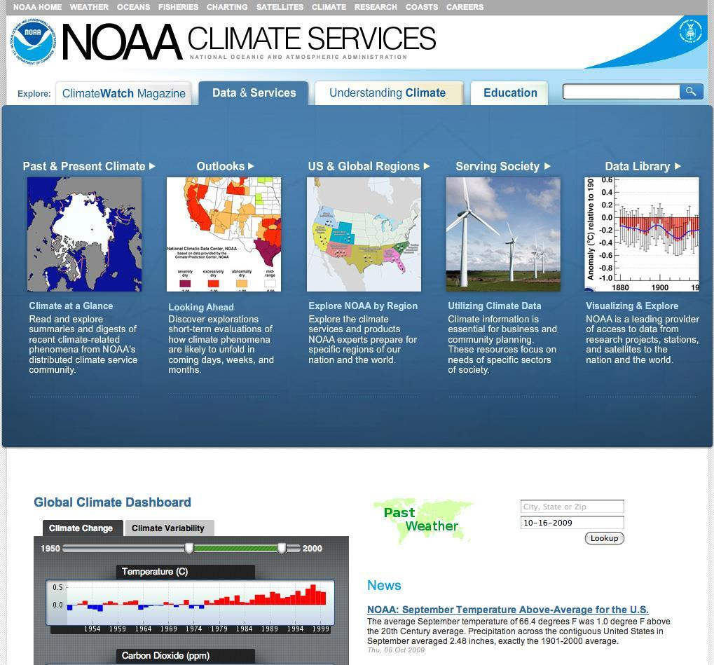 NOAA s Climate Services Portal http://www.climate.gov The NCS Portal Prototype offers one well-integrated, online presentation of NOAA s climate data & services.