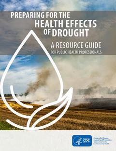 Drought and Public Health Working towards a