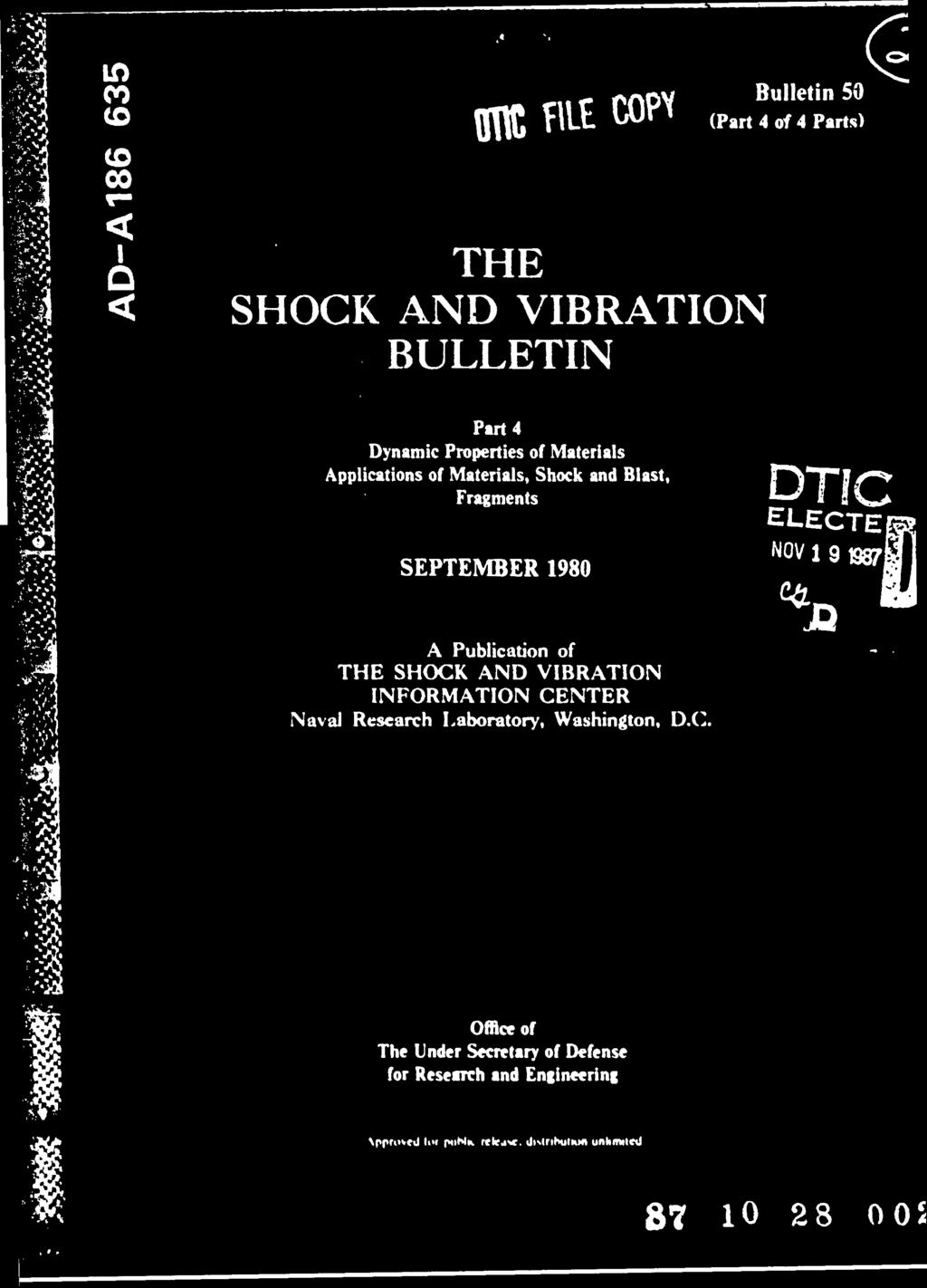 THE SHOCK AND VITION BULLETIN. Part 4 Dynamic Properties of ... on