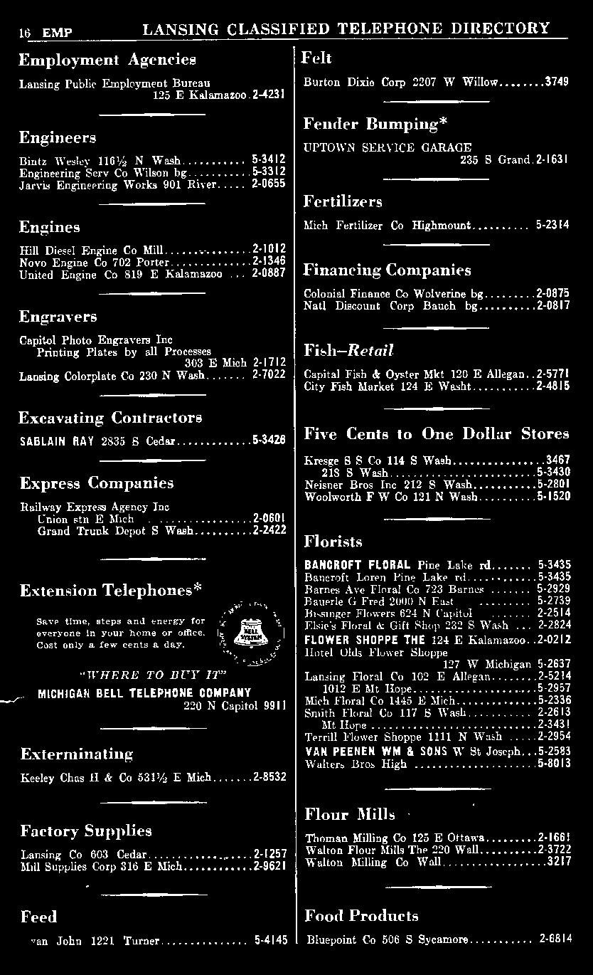 "..... 2-2422 Extension Telephones* Save time, steps and enere:y for everyone 1n your home or office. Cost only a iew cents a day. ""WHERE TO BUY 17'"" MICHIGAN BELL TELEPHONE COMPANY 220 N Capitol."