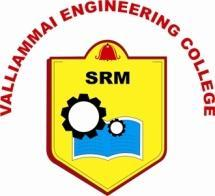 VALLIAMMAI ENGINEERING COLLEGE SRM Nagar, Kattankulathur 603 203.