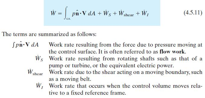 Considering different situations in fluid problems, the work-rate term becomes: We should note that third